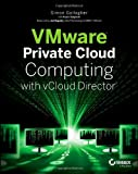VMware Private Cloud Computing with VCloud Director, Gallagher, Simon, 1118180585