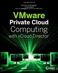 VMware Private Cloud Computing with vCloud Director