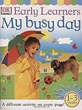 My Busy Day, Anne Millard, 0789474077
