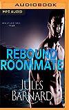 Rebound Roommate (Men of Lake Tahoe)