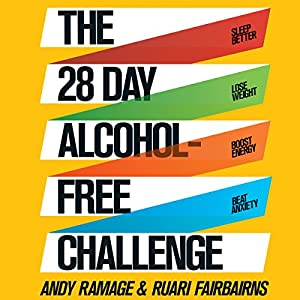 The 28 Day Alcohol-Free Challenge Audiobook