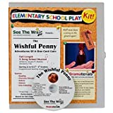 The Wishful Penny Theater Kit : Adventures of a One-Cent Coin: School Theater Kit, Akselrad, January M., 0985767677