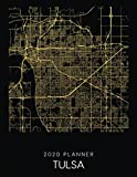 2020 Planner Tulsa: Weekly - Dated With To Do Notes And Inspirational Quotes - Tulsa - Oklahoma (City Map Calendar Diary Book)