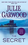 Front cover for the book The Secret by Julie Garwood
