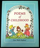 Poems of Childhood, Joan Walsh Anglund, 0152629610
