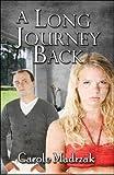 A Long Journey Back, Carole Madrzak, 1606723995