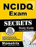 NCIDQ Exam Secrets Study Guide: NCIDQ Test Review for the National Council for Interior Design Qualification Examination