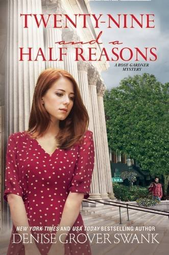 Twenty-Nine and a Half Reasons: A Rose Gardner Mystery (Nine Series)