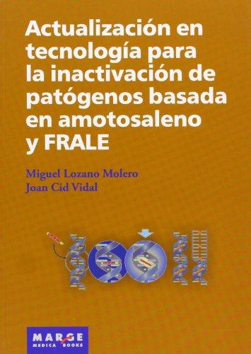 Descargar Libro Actualización En Tecnología Para La Inactivación De Patógenos Basada En Amotosaleno Y Frale ) Miguel Lozano Molero