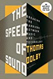 The Speed of Sound: Breaking the Barriers Between