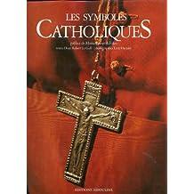 SYMBOLES CATHOLIQUES (LES)