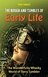THE ROUGH AND TUMBLES OF EARLY LIFE (A Wonderfully Wacky World Book 1)