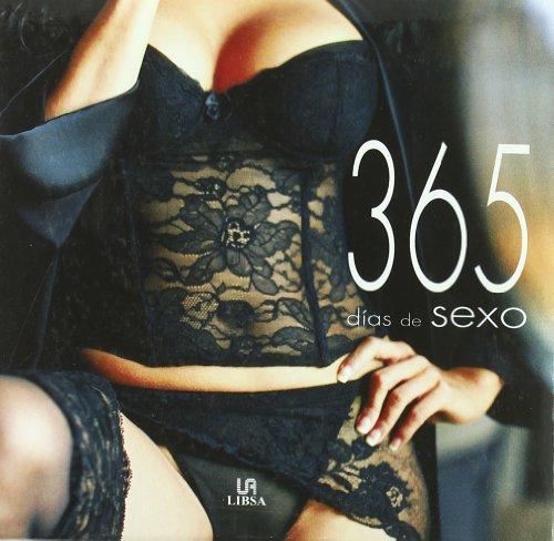 365 Dias De Sexo / 365 Days of Sex (Spanish Edition)