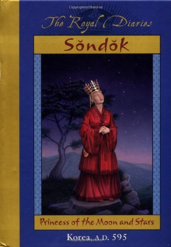 Sondok - Princess Of The Moon And Stars - The Royal Diaries - A Dear America Book