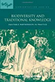 Biodiversity and Traditional Knowledge, Sarah A. Laird, 1853836982