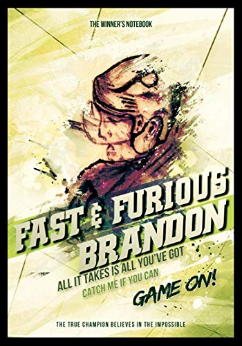 Fast & Furious Brandon:  All It Takes Is All You've Got: The Winner's Notebook (Inspirational Hockey)