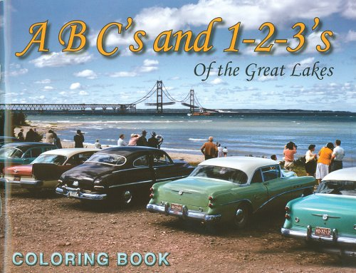ABC's and 1-2-3's of the Great Lakes: A Michigan Coloring Book pdf epub