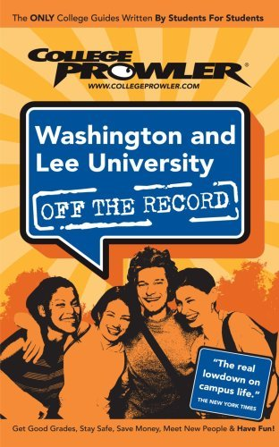 Washington and Lee University: Off the Record - College Prowler by McWilliams Jeremiah (2006-07-01) Paperback