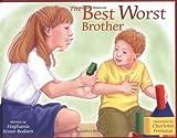 The Best Worst Brother, Stephanie Stuve-Bodeen, 1890627682
