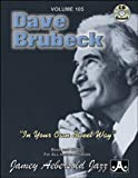Volume 105 - Dave Brubeck in Your Own Sweet Way, Jamey Aebersold, 1562241427