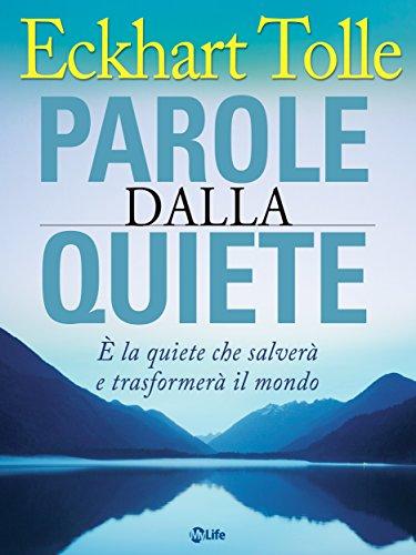 Amazon Com Parole Dalla Quiete Italian Edition Ebook Eckhart