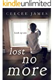 Lost No More (Ghost No More Series Book 2)