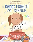 Daddy Forgot My Dinner: Coloring Edition (Nuggies) (Volume 1)