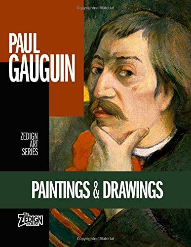 Download Paul Gauguin - Paintings & Drawings (Zedign Art Series) ebook
