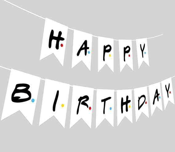 Freunde Wei/ßes Geburtstagsbanner Friends TV-Show Happy Birthday Banner Schild Fan Party-Zubeh/ör f/ür Freunde Dekoration Banner Hintergrund Party-Flagge