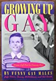 Growing up Gay, Jaffe Cohen and Danny McWilliams, 0786880562