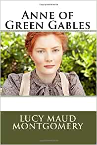 Anne Of Green Gables Lucy Maud Montgomery 9781613823767