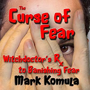 The Curse of Fear Audiobook