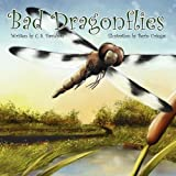 Bad Dragonflies by C.S. Davidson (2009-04-12)