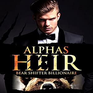 Alpha's Heir: A BBW Paranormal Romance Audiobook