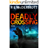Deadly Crossing (Tom Dugan Series Book 3)