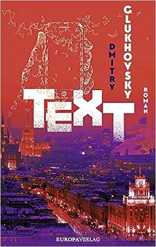TEXT: Amazon.de: Dmitry Glukhovsky, Franziska Zwerg: Bücher
