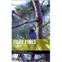 Fiery Pines