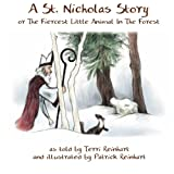 A St. Nicholas Story: The Fiercest Little Animal In The Forest