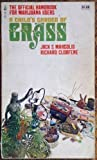A Child's Garden of Grass by Jack S Margolis (1970-08-01)