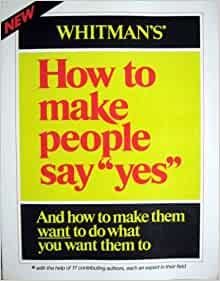 how to make people do what you want book