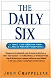 img - for The Daily Six: Simple Steps to Prosperity and Purpose by John Chappelear (2005-11-03) book / textbook / text book