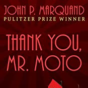 Thank You, Mr. Moto | John P. Marquand