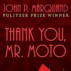 Thank You, Mr. Moto Audiobook