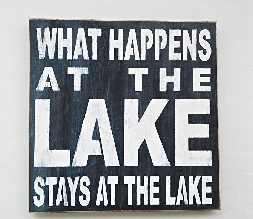 12 x 12 What Happens At The Lake Stays At The Lake Hand Painted Wood Sign