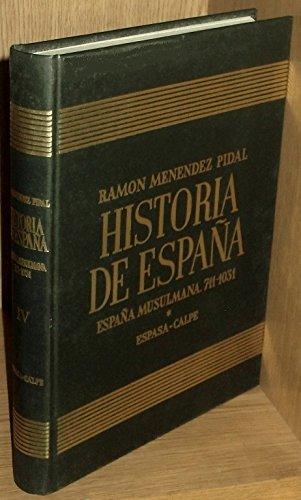 España musulmana 711-1031 historia de España : la conquista, el EMI: 004 711-1031 : LA Conquista, El Emirato, El Califato: Amazon.es: Pidal, Ramon Menendez: Libros en idiomas extranjeros