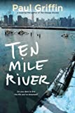 Ten Mile River, Paul Griffin, 0142419834
