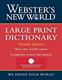 Webster's New World Large Print Dictionary 4th (fourth) Edition by The Editors of