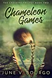 Chameleon Games (The Crossing Trilogy Book 2)