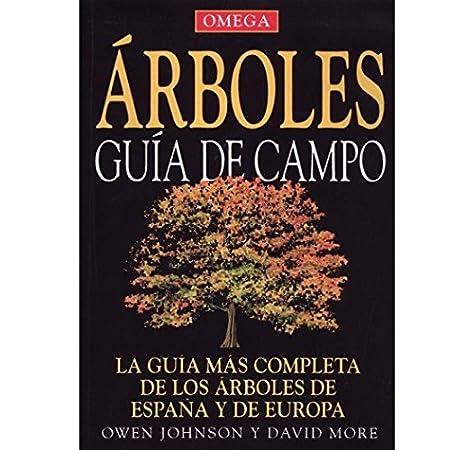 ARBOLES GUÍA DE CAMPO GUIAS DEL NATURALISTA-ÁRBOLES Y ARBUSTOS: Amazon.es: JOHNSON, O. y MORE, D.: Libros