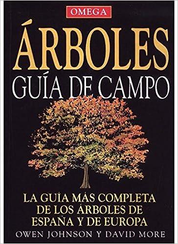 ARBOLES GUÍA DE CAMPO GUIAS DEL NATURALISTA-ÁRBOLES Y ARBUSTOS ...